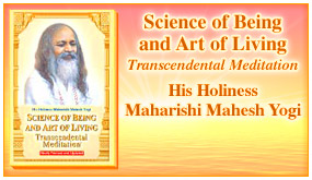 Science of Being and Art of Living by His Holiness Maharishi Mahesh Yogi